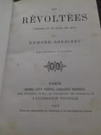 Les Révoltées EDMOND GONDINET Michel Lévy 1868 - Theatre