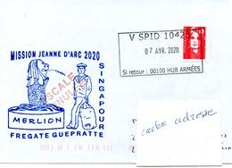 Frégate GUEPRATTE Mission Jeanne D'Arc 2020 Escale à Singapour (annulée) Cachet Vaguemestre Au Dos Obl. V SPID 10423 07 - Poste Navale