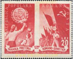 Ref. 627231 * HINGED * - ROMANIA. 1949. RUMANIAN-SOVIET FRIENDSHIP . AMISTAD RUMANO-SOVIETICA - Ungebraucht