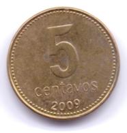 ARGENTINA 2009: 5 Centavos, KM 109 - Argentine