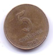 ARGENTINA 2009: 5 Centavos, KM 109 - Argentina