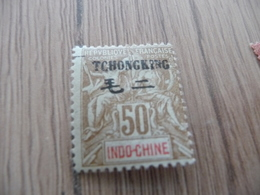 TP Colonies Françaises  Tch'ong King N° 45 Charnière4 - Neufs