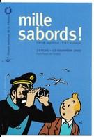 TINTIN, HADDOCK ET LES BATEAUX : Annonce De L'exposition Du Musée De La Marine, Au Palais De Chaillot, à Paris (2001). - Cómics