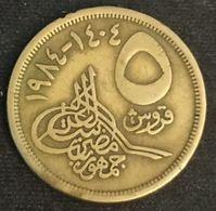 EGYPTE - EGYPT - 5 PIASTRES 1984 ( 1404 ) - KM 622.1 - Egypte