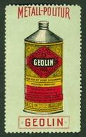 """Düsseldorf  ~1913 """" Geolin Chemie Politur """" Vignette Cinderella Reklamemarke - Erinnophilie"""
