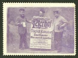 """München Bayern ~1913 """" Peterhof - Dachau -er Bauernkapelle """" Vignette Cinderella Reklamemarke - Erinnophilie"""