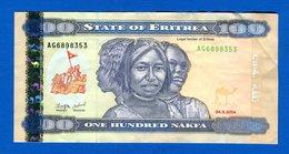 Erythée  100 Nakfa  2004 - Eritrea