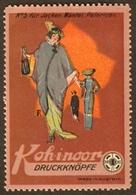 """Österreich Budweis České Budějovice ~1913 """" Kohinoor Druckknöpfe """" Vignette Cinderella Reklamemarke - Erinnophilie"""