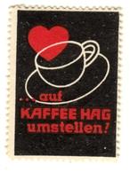 """Bremen 1935 """" Herz ...auf Kaffee Hag Umstellen.. """" Vignette Cinderella Reklamemarke - Erinnophilie"""