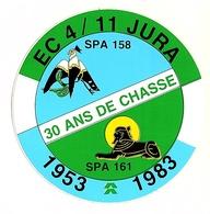 Escadron De Chasse 4/11Jura - 30 Ans De Chasse - Non Classificati