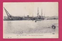LA SEYNE SUR MER - Vue Générale Des Chantiers - La Seyne-sur-Mer