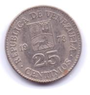 VENEZUELA 1978: 25 Centimos, Y# 50 - Venezuela