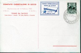 54808 Italia, Special Card And Postmark Lecco 1953 Internationa Turnier Of Table Tennis Tischtennis Tennis De Table - Tennis Tavolo