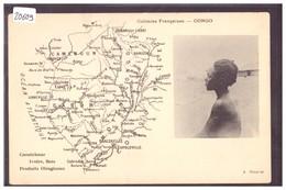 CONGO FRANCAIS - CARTE DE LA REGION - NON CIRCULEE - B ( LEGER PLI A GAUCHE ) - French Congo - Other