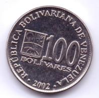 VENEZUELA 2002: 100 Bolivares, Y# 83 - Venezuela