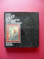 Arte Museo Legature Biblioteca Weil Weiss Trivulziana Bologna Electa Milano 1976 - Libros, Revistas, Cómics
