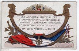 Cpa Les Armées Et Leurs Chefs - Mérite De La Patrie Aux Maréchal FOCH Et Georges CLEMENCEAU - Guerre 1914-18