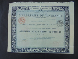 "IMPRIMERIE "" RICHARD "" STE DES MARBRERIES DU WATISSART - OBLIGATION DE 125 FRS - WATISSART-JEUMONT 1882 - Shareholdings"