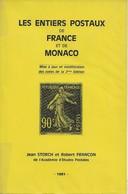 Les Entiers Postaux De France Et De Monaco - De J. Storch Et R. Françon. 1981, TB - Frankreich