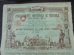 "IMPRIMERIE "" RICHARD "" ETS INDUSTRIELS DE BERDIANSK, JOHN GREAVES - ACTION PRIVILEGIEE 500 FRS - BRUXELLES 1900 - Unclassified"
