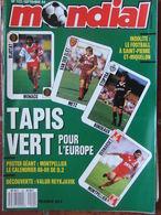 Revue Mondial N°102 (septembre 1988) Tapis Vert Pour L'Europe - Le Football à St Pierre Et Miquelon - Poster Montpellier - Sport