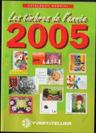 Les Timbre De L'annè 2005 - Yvert & Tellier Catalogo Francobolli Stamp Catalog - Briefmarkenkataloge
