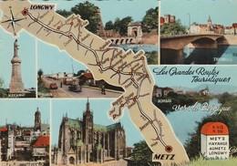 REF.B5  . CARTE GEOGRAPHIQUE DU 57 . LES GRANDES ROUTES TOURISTIQUES . METZ A LONGWY - Unclassified
