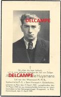 OORLOG GUERRE Alfans Huysmans Mol Verzetsman Gesneuveld GEVANGENIS LAGER Draggezee / D KIEL 1945 - Images Religieuses