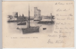 (90574) AK La Rochelle, L'Entrée Du Port, 1901 - Frankrijk