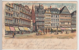(91188) AK Frankfurt A.M., Römerberg, Litho 1902 - Frankfurt A. Main