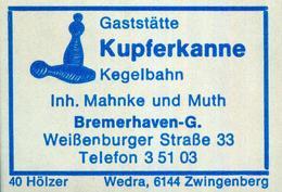 1 Altes Gasthausetikett, Gaststätte Kupferkanne, Inh. Mahnke Und Muth, Bremerhaven-G., Weißenburger Straße 33 #805 - Matchbox Labels