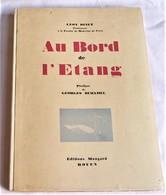 Léon BINET, Au Bord De L'étang, 1939, E.O. Dédicacé - Livres, BD, Revues