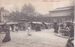 10-TROYES LA PLACE DU MARCHE - Troyes
