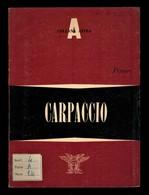 CARPACCIO (Vittore) - Books, Magazines, Comics