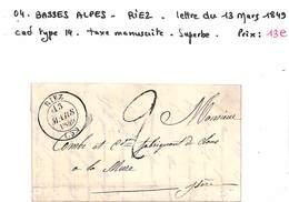 04 - BASSES ALPES - RIEZ - Lettre Du 13 Mars 1849 - Cad Type14 - Taxe Manuscrite - SUPERBE - Marcophilie (Lettres)