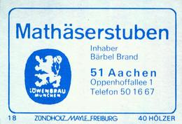 1 Altes Gasthausetikett, Mathäserstuben, Inhaber Bärbel Brand, 5100 Aachen, Oppenhoffallee 1 #807 - Matchbox Labels