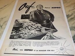 ANCIENNE PUBLICITE OUF MERCI ASPRO LE MARCHE 1956 - Advertising