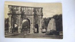 Postcard Carte Postale Postkarte Cartolina Italy Rome Roma Constantin's Arch Arco Di Constantino  #12 - Places & Squares