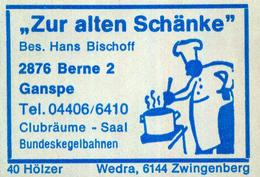 """1 Altes Gasthausetikett, """"Zur Alten Schänke"""", Bes. Hans Bischoff, 2876 Berne 2, Ganspe #808 - Matchbox Labels"""