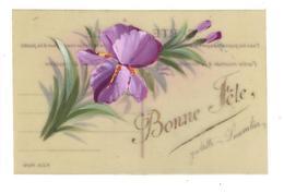 CPA Fantaisie Celluloïd Rhodoïd Peinte à La Main BONNE FETE Fleurs Iris - Other