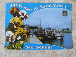 CPM 80 Une Pensée De Saint Valéry Chalutiers Sur Le Port -  Ed Mage Flamme Au Recto 1983 - Saint Valery Sur Somme