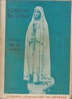 Fátima - Florilégio De Fátima - Novo Mês De Maria. Leiria. Santarém. - Libros, Revistas, Cómics