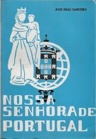 Fátima - Nossa Senhora De Portugal. Leiria. Santarém (Livro Por Abrir) - Books, Magazines, Comics