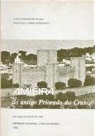 Amieira Do Antigo Priorado Do Crato - Subsídios Para Uma Monografia. Évora. Portugal. - Cultural