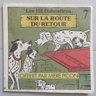 Livret Offert Par La Mère Picon Les 101 Dalmatiens Sur La Route Du Retour N°7 - Advertising