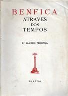 Lisboa - Benfica Através Dos Tempos - Portugal - Books, Magazines, Comics