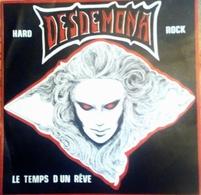 """DESDEMONA """"le Temps D'un Rêve"""" Autoproduction  ( 500 Exemplaires) 1981 - Hard Rock & Metal"""