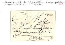 06 - ALPES MARITIMES - CANNES -lettre Du 25 Juin 1789 - Marque Postale (no 3 Lenain)superbe - 1701-1800: Voorlopers XVIII