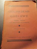 Geschiedenis Van Geluwe   - ' Gheluwe ' - Wervik -  Door Emiel Huys - Wervik
