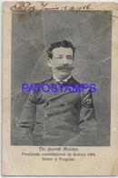 134187 BOLIVIA DR ISMAEL MONTES PRESIDENTE 1904 DAMAGED POSTAL POSTCARD - Bolivia